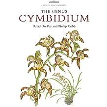 The Genus Cymbidium (Kew Botanical Magazine Monograph)