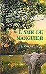 L'âme du manguier - Magnitude 5.0 par Delarue
