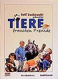 Tiere brauchen Freunde: Das Liederbuch zu der gleichnamigen CD/MC (Ed. 990)