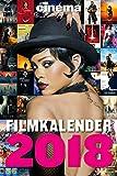 : CINEMA Filmkalender 2018: Der große CINEMA Filmkalender 2018