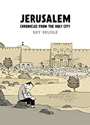 Jerusalem: Chronicles from the Holy City by Guy Delisle (2012-05-31)