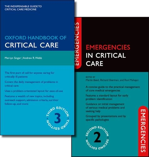 Oxford Handbook of Critical Care Third Edition and Emergencies in Critical Care Second Edition Pack (Oxford Handbooks)