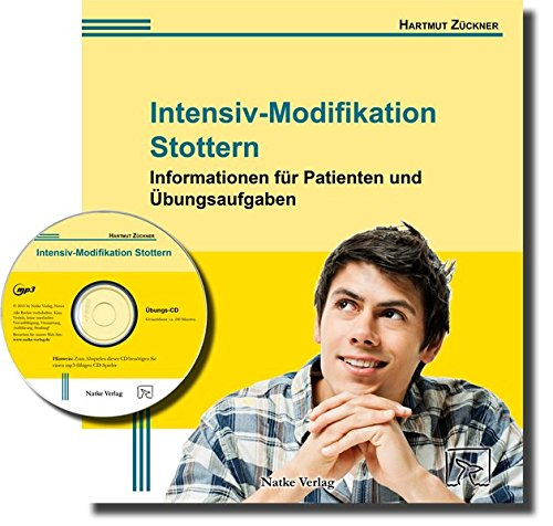 Intensiv-Modifikation Stottern: Informationen für Patienten und Übungsaufgaben