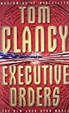 Executive Orders by Tom Clancy (1998-04-06)