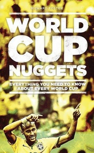 World World Cup Nuggets: Everything You Need To Know About The World Cup