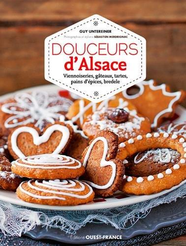 Douceurs d'Alsace par UNTEREINER Guy