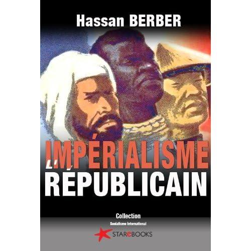 L'impérialisme républicain (Socialisme international t. 1)