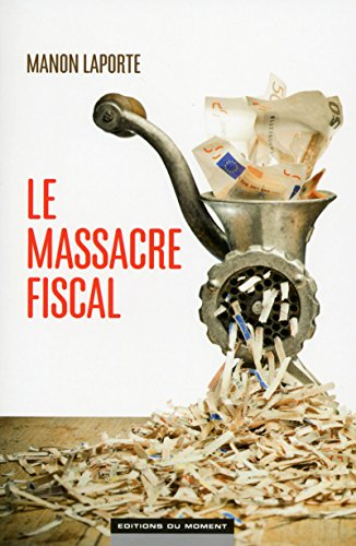 Le massacre fiscal