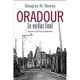 Oradour: Le verdict final