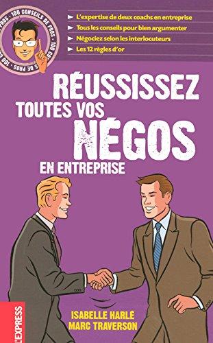 100 CONSEILS DE PROS REUSSISSEZ TOUTES VOS NEGOS E...