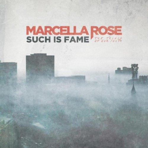 Marcella Rose (I Regret Nothing)