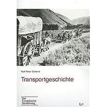Transportgeschichte (Der Europäische Sonderweg)