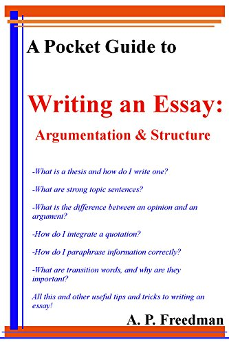 Sample Apa Essay Paper A Pocket Guide To Writing An Essay Argumentation And Essay Structure By  Freedman Library Essay In English also Reflection Paper Example Essays A Pocket Guide To Writing An Essay Argumentation And Essay  Learn English Essay Writing