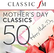 50 Mother's Day Classics (By Classic