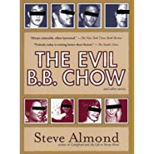 The Evil B.B. Chow and Other Stories (English Edition)