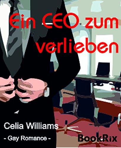 Ein CEO zum Verlieben: Gay Romance (Gaylaxy-Reihe 2)