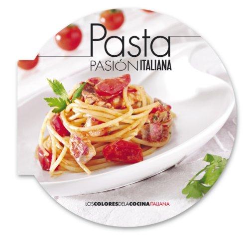 Pasta: Pasión Italiana