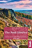 The Peak District (Slow Travel) (Bradt Travel Guides (Slow Travel series))