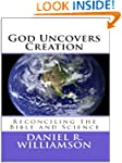 God Uncovers Creation