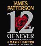 By James Patterson, Maxine Paetro(A)/January LaVoy(N):12th of Never (Womens Murder Club) [AUDIOBOOK] (Books on Tape) [AU