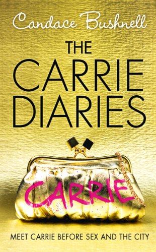 The Carrie Diaries (The Carrie Diaries, Book 1) (English Edition ...