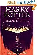 Harry Potter und der Halbblutprinz (Die Harry-Potter-Buchreihe 6)