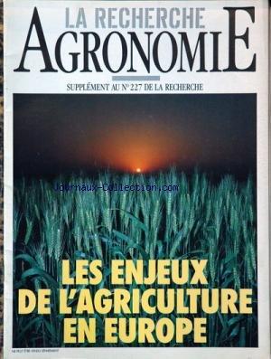 RECHERCHE AGRONOMIE [No 227] du 31/12/2099 - LES ENJEUX DE L'AGRICULTURE EN EUROPE. par Collectif