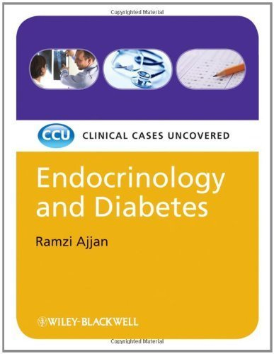 Endocrinology and Diabetes: Clinical Cases Uncovered (CaseBased) by Ramzi Ajjan (2009-02-24)
