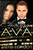 [(Chasing Ava : A Bachelor of Shell Cove Novel)] [By (author) Siera London] published on (March, 2015)