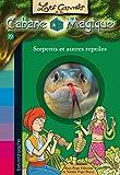 Les carnets de la cabane magique, Tome 19: Serpents et autres reptiles