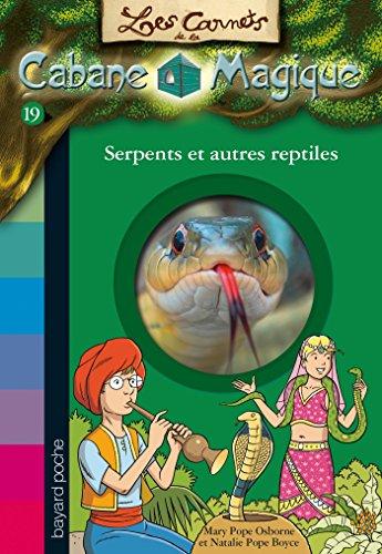 Book's Cover of Les carnets de la cabane magique Tome 19 Serpents et autres reptiles