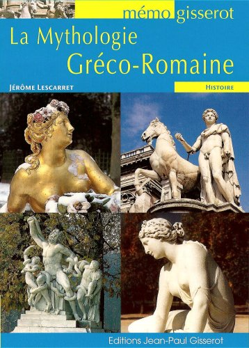 La Mythologie Greco Romaine - Memo