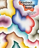 Abstract Painting Now!: Gerhard Richter, Katharina Grosse, Sean Scully