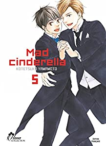 Mad Cinderella Edition simple Tome 5