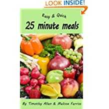 Easy and Quick 25 Minute Meals