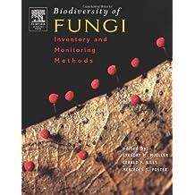 Biodiversity of Fungi: Inventory and Monitoring Methods