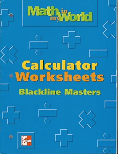 Calculator Worksheets Blackline Masters ((Math in My World Grade 4)) by Mcgra...