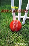 My Idols - Journey of a Cricket Crazy