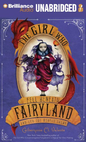 2: The Girl Who Fell Beneath Fairyland and Led the Revels There