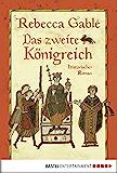 Das zweite Königreich: Historischer Roman (German Edition)