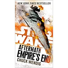Empire's End: Aftermath (Star Wars) (Star Wars: The Aftermath Trilogy, Band 3)