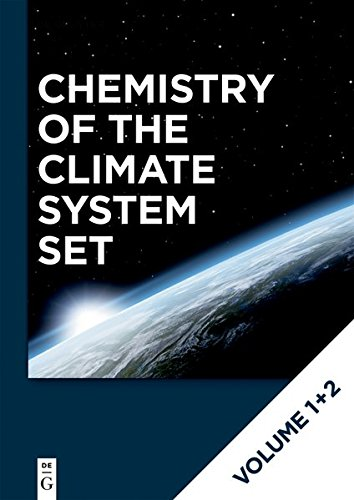 Detlev Möller: Chemistry of the Climate System: [Set Chemistry of the Climate System Vol. 1+2]