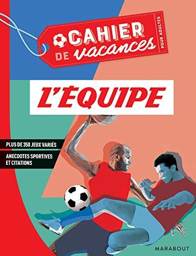 Cahier de vacances pour adultes 2019 - L'équipe par  (Broché - May 15, 2019)