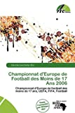 Championnat D'Europe de Football Des Moins de 17 ANS 2006...