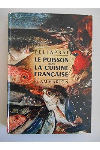 Le poisson dans la cuisine française / Pellaprat / Réf32304 par Pellaprat