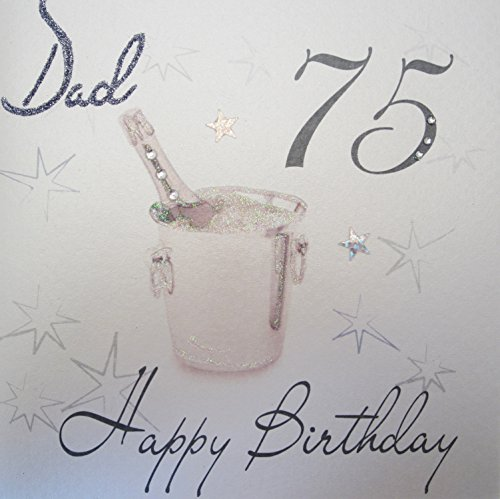 White Cotton Cards Wbs75 D Champagne Bucket Dad 75 Happy Birthday Handmade 75th Card