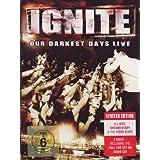 Ignite - Our Darkest Day Live