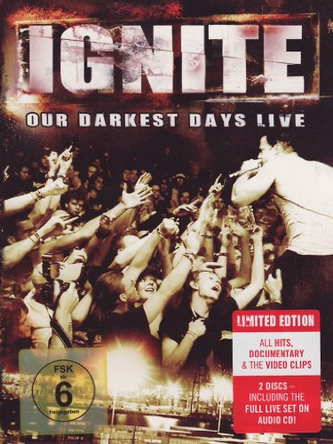 Ignite - Our Darkest Days - Live (Limited) (Dvd+Cd)