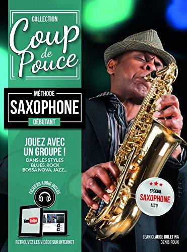 coup de pouce saxophone débutant (+ 1 cd) par roux denis - gérard audoux