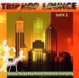 Trip Hop Lounge Suite /vol.2
